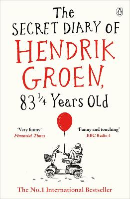 Secret Diary of Hendrik Groen, 831/4 Years Old book