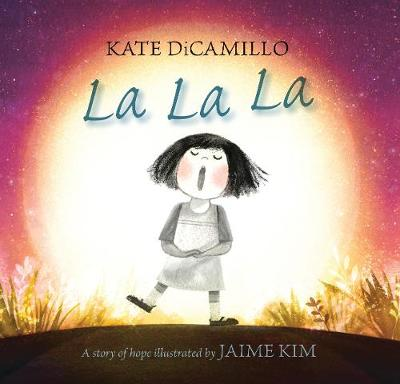 La La La: A Story of Hope book