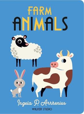 Farm Animals by Ingela P. Arrhenius