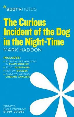 Curious Incident of the Dog in the Night-Time (SparkNotes Literature Guide) book