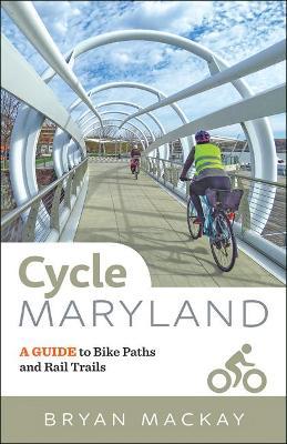 Cycle Maryland by Bryan MacKay