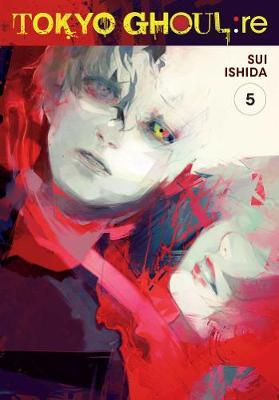 Tokyo Ghoul: re, Vol. 5 by Sui Ishida