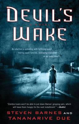 Devil's Wake by Steven Barnes