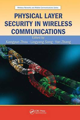 Physical Layer Security in Wireless Communications book