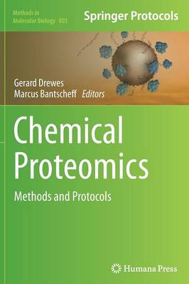Chemical Proteomics by Gerard Drewes