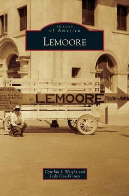 Lemoore by Cynthia J Wright