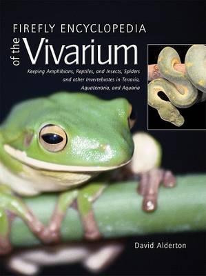 Firefly Encyclopedia of the Vivarium by David Alderton
