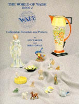 The World of Wade by Ian Warner
