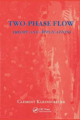 Two-Phase Flow by Cl Kleinstreuer
