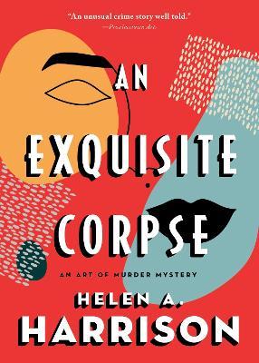 An Exquisite Corpse: An Art of Murder Mystery book