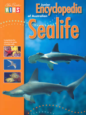 Junior Encyclopedia of Australian Sea Life by