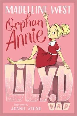 Lily D V.A.P: Orphan Annie by Madeleine West