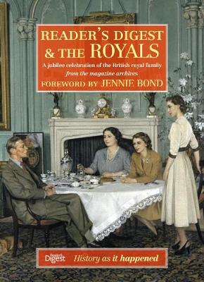 Reader's Digest and The Royals by Reader's Digest