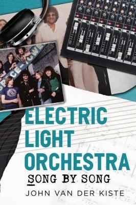 Electric Light Orchestra by John Van der Kiste