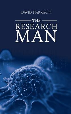 The Research Man by David Harrison