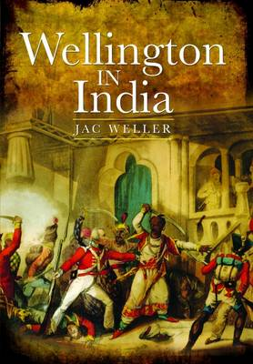 Wellington in India by Jac Weller