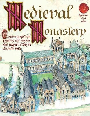 A Medieval Monastery by Fiona MacDonald
