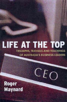 Life at the Top by Roger Maynard