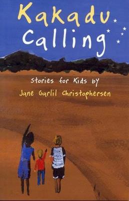 Kakadu Calling by Jane Christophersen