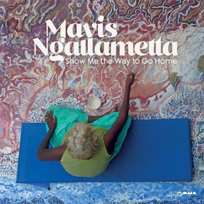 Mavis Ngallametta: Show Me the Way to Go Home book