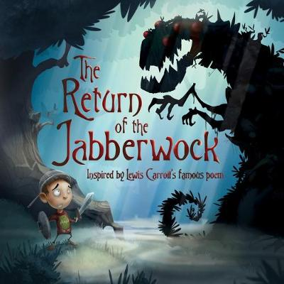 The Return of the Jabberwock by Oakley Graham