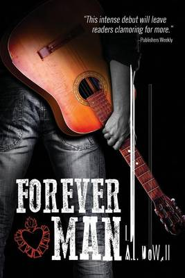 Forever Man by A J DeWall
