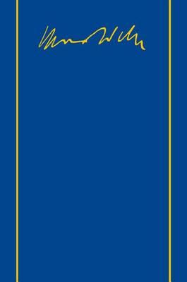 Max Weber-Gesamtausgabe: Band I/6: Zur Sozial- Und Wirtschaftsgeschichte Des Altertums. Schriften Und Reden 1893-1908 by Max Weber
