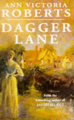 Dagger Lane by Ann Victoria Roberts