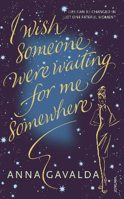 I Wish Someone Were Waiting for Me Somewhere book