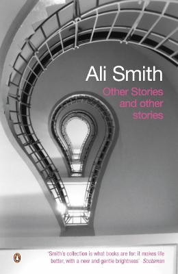 Other Stories and Other Stories by Ali Smith