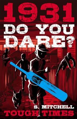 Do You Dare? Tough Times 1931 book