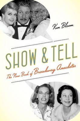 Show and Tell by Ken Bloom