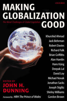 Making Globalization Good: The Moral Challenges of Global Capitalism book