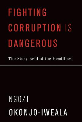 Fighting Corruption Is Dangerous book