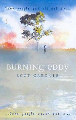 Burning Eddy by Scot Gardner