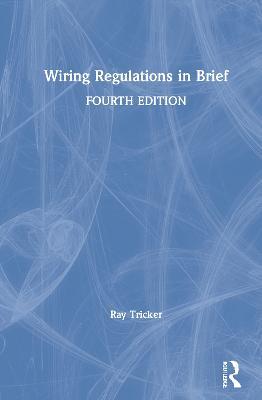 Wiring Regulations in Brief book