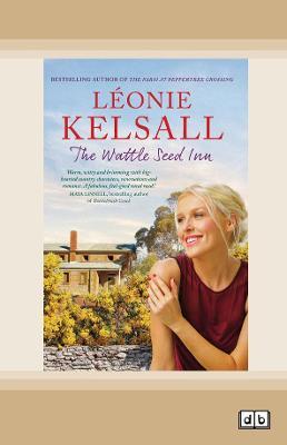 The Wattle Seed Inn by Leonie Kelsall
