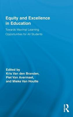 Equity and Excellence in Education by Kris van den Branden