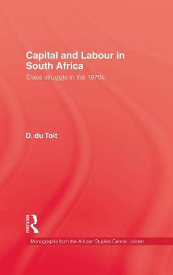 Capital & Labour in South Africa by Darcy Dutoit