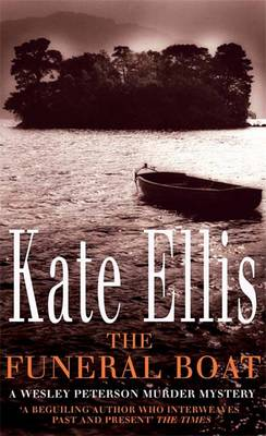 The Funeral Boat by Kate Ellis