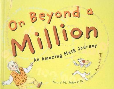 On Beyond a Million by David M Schwartz