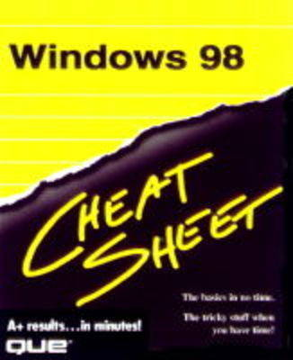 Windows 98 Cheat Sheet by Shelley O'Hara