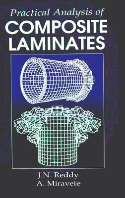 Practical Analysis of Composite Laminates by J. N. Reddy