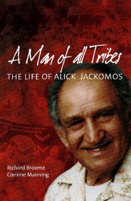 Man of all Tribes by Richard Broome