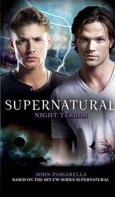 Supernatural: Night Terror by John Passarella