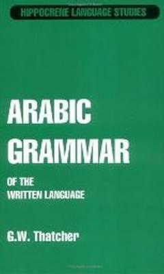 Arabic Grammar Of the Written Language book