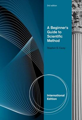 A Beginner's Guide to Scientific Method, International Edition by Billy Graham