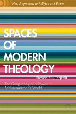 Spaces of Modern Theology by Graham Ward