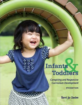 Infants, Toddlers, and Caregivers: Caregiving and Responsive Curriculum Development book