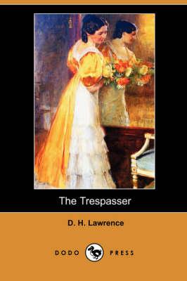 Trespasser (Dodo Press) by D H Lawrence